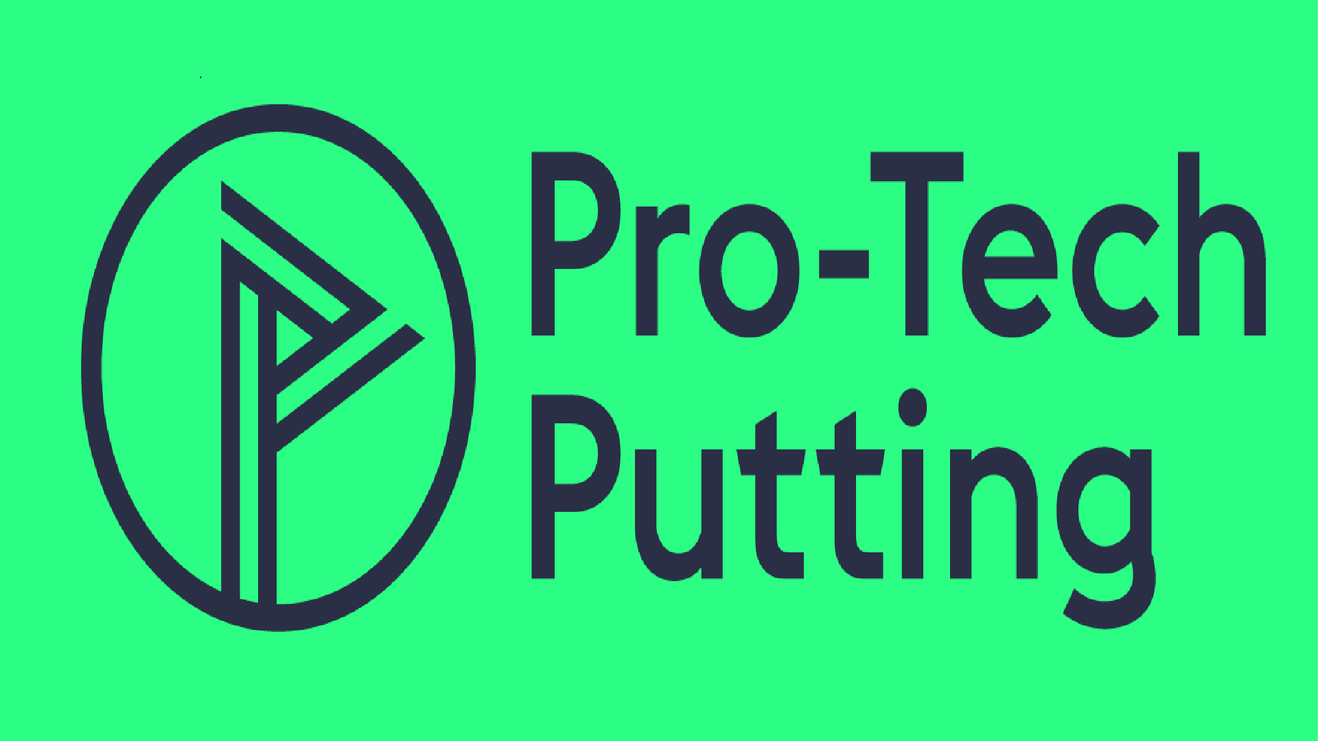 Pro-Tech Putting